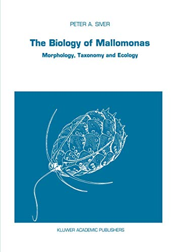 9780792311669: The Biology of Mallomonas: Morphology, Taxonomy and Ecology (Developments in Hydrobiology)