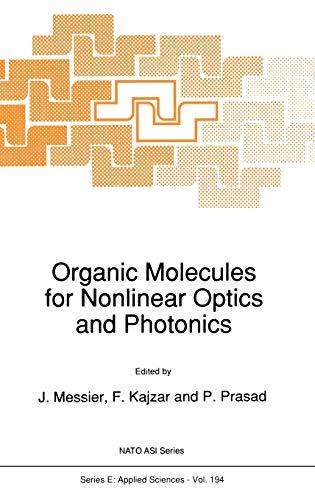 9780792311812: Organic Molecules for Nonlinear Optics and Photonics (Nato Science Series E:)