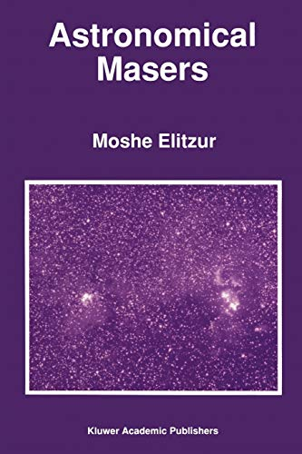 Astronomical Masers: M Elitzur