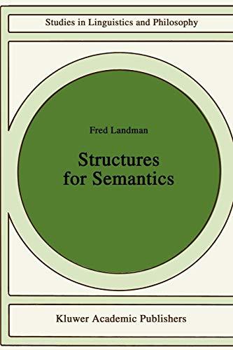 9780792312406: Structures for Semantics (Studies in Linguistics and Philosophy)