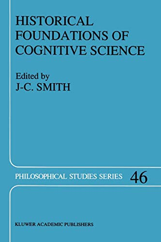 Historical Foundations of Cognitive Science: John-Christian Smith