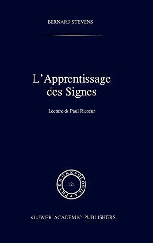 L'apprentissage des signes: Lecture de Paul Ricoeur: Stevens, B.