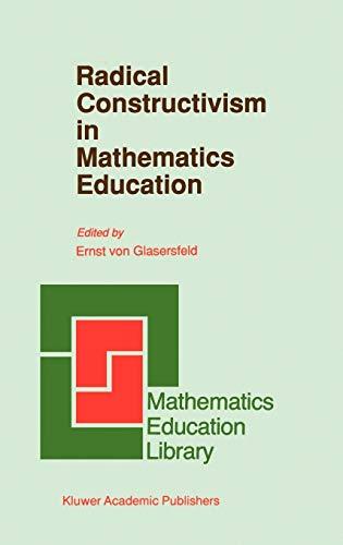 Radical Constructivism in Mathematics Education (Hardback)