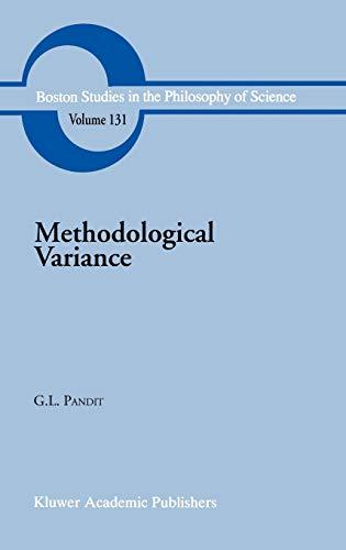 Methodological Variance: Essays in Epistemological Ontology and the Methodology of Science (Boston ...