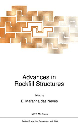 Advances in Rockfill Structures (Nato Science Series: Springer