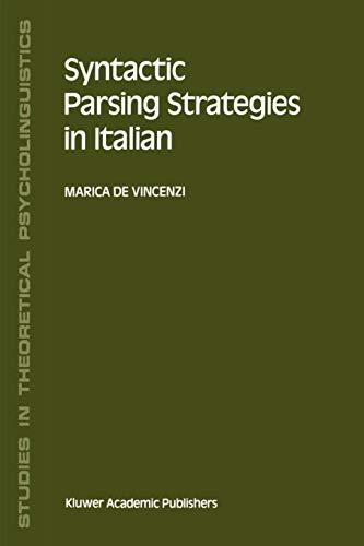 Syntactic Parsing Strategies in Italian: The Minimal Chain Principle (Studies in Theoretical ...