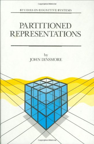 9780792313489: Partitioned Representations: A Study in Mental Representation, Language Understanding and Linguistic Structure (Studies in Cognitive Systems)