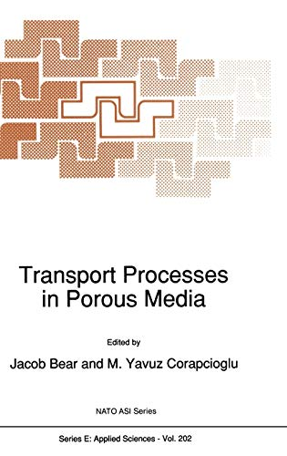 9780792313632: Transport Processes in Porous Media (Nato Science Series E:)