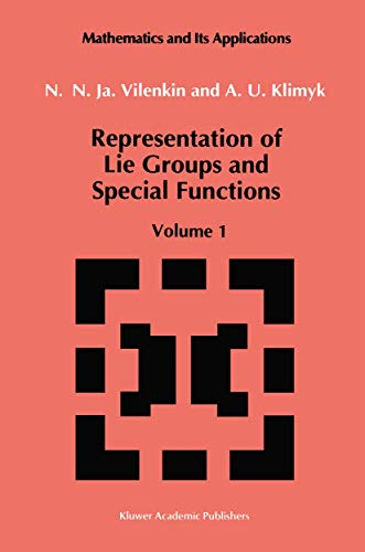 9780792314660: Representation of Lie Groups and Special Functions: Volume 1: Simplest Lie Groups, Special Functions and Integral Transforms (Mathematics and its Applications)