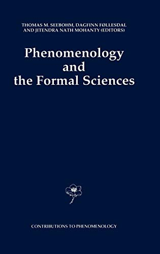 9780792314998: Phenomenology and the Formal Sciences (Contributions To Phenomenology)