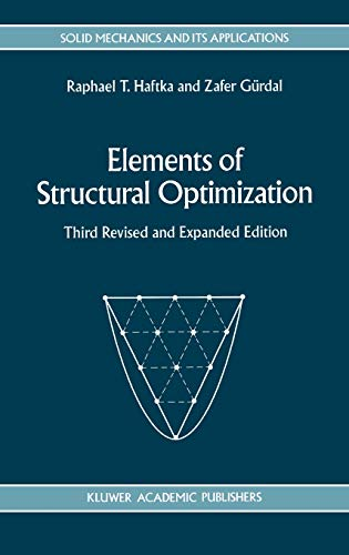 9780792315049: Elements of Structural Optimization (Solid Mechanics and Its Applications)
