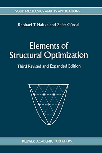 9780792315056: Elements of Structural Optimization (Solid Mechanics and Its Applications)