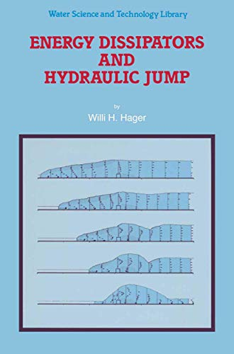 9780792315087: Energy Dissipators and Hydraulic Jump (Water Science and Technology Library)
