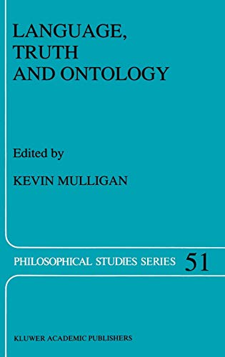 9780792315094: Language, Truth and Ontology (Philosophical Studies Series)