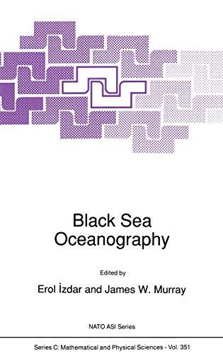 Black Sea Oceanography: Workshop Proceedings (NATO Science Series C: (closed))