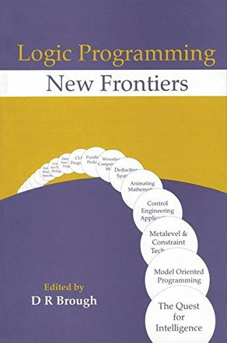 9780792315469: Logic Programming - New Frontiers