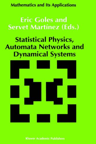 9780792315957: Statistical Physics, Automata Networks and Dynamical Systems (Mathematics and Its Applications)