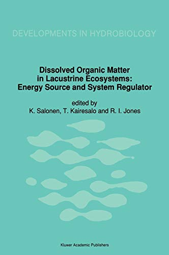 Dissolved Organic Matter in Lacustrine Ecosystems: Roger Jones