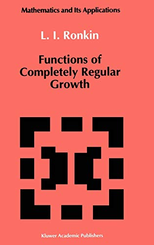 9780792316770: Functions of Completely Regular Growth (Mathematics and its Applications)