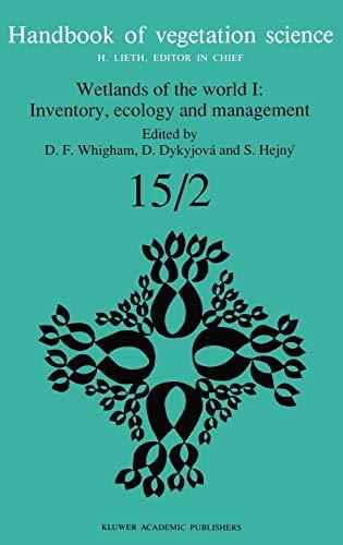 9780792316855: Wetlands of the World I: Inventory, Ecology and Management: v. 1 (Handbook of Vegetation Science)