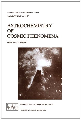 9780792318248: Astrochemistry of Cosmic Phenomena (International Astronomical Union Symposia)