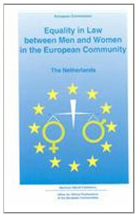 9780792318378: Equality in Law Netherlands (Equality in Law Between Men and Women in the European Community , No 6)