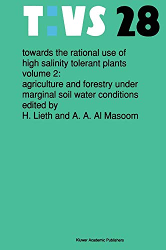 Towards the Rational Use of High Salinity: Lieth, Helmut, Al