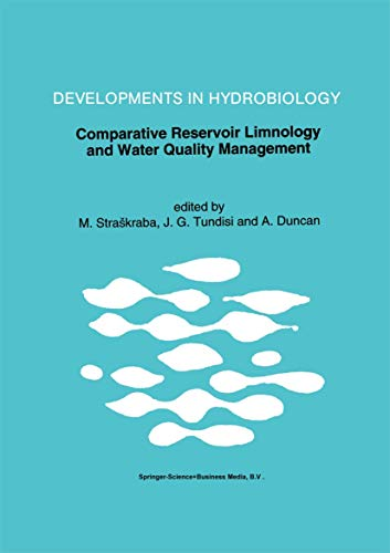 9780792319191: Comparative Reservoir Limnology and Water Quality Management (Developments in Hydrobiology)