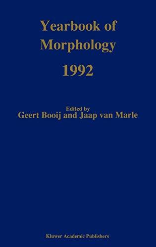 Yearbook of Morphology 1992: Springer