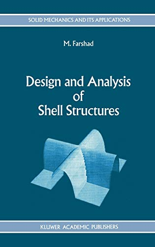 Design and Analysis of Shell Structures Solid Mechanics and Its Applications: M. Farshad