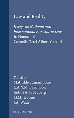 9780792319696: Law and Reality: Essays on National and International Procedural Law in Honour of Cornelis Carel Albert Voskuil