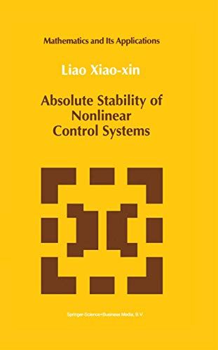 Absolute Stability of Nonlinear Control Systems, by Liao: Liao, Xiao-Xin