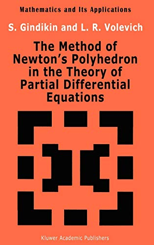 9780792320371: The Method of Newton's Polyhedron in the Theory of Partial Differential Equations (Mathematics and its Applications)
