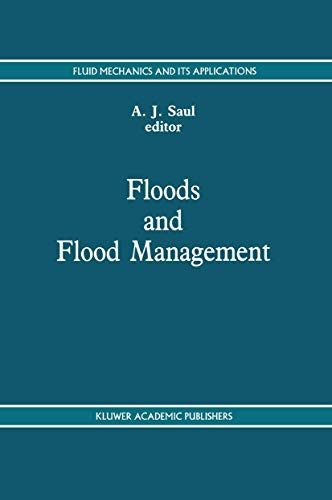 Floods and Flood Management: A.J. Saul