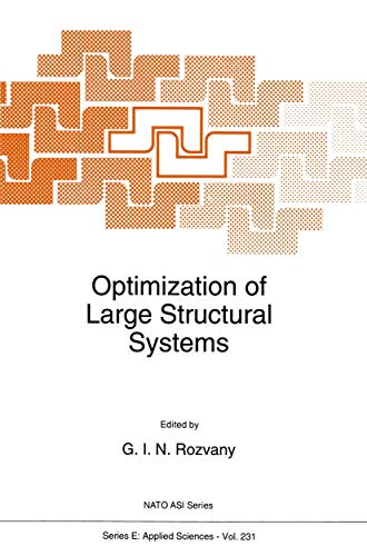 9780792321309: Optimization of Large Structural Systems (NATO Science Series E: (closed))