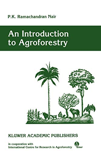 9780792321354: An Introduction to Agroforestry