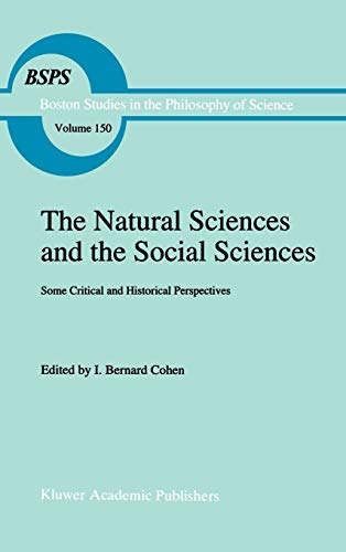 The Natural Sciences and the Social Sciences; some critical and historical perspectives.: COHEN, I....