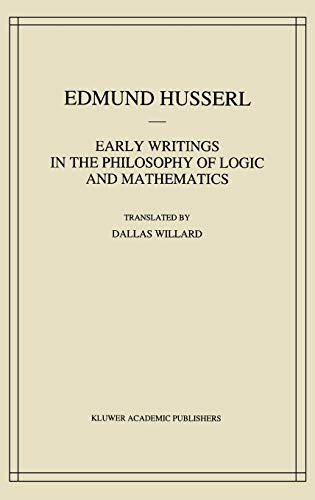 9780792322627: Early Writings in the Philosophy of Logic and Mathematics (Husserliana: Edmund Husserl – Collected Works)