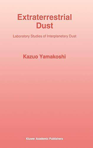 Extraterrestrial Dust: Laboratory Studies of Interplanetary Dust: Kazuo Yamakoshi
