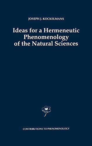 9780792323648: Ideas for a Hermeneutic Phenomenology of the Natural Sciences (Contributions To Phenomenology)