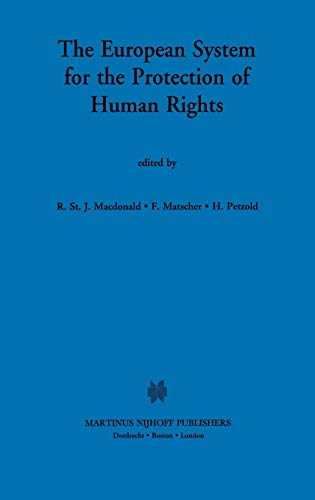 9780792324317: The EUropean System for the Protection of Human Rights