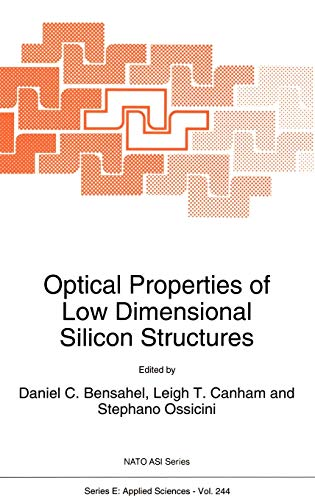 9780792324461: Optical Properties of Low Dimensional Silicon Structures (Nato Science Series E:)