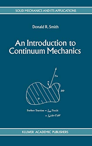 9780792324546: An Introduction to Continuum Mechanics - After Truesdell and Noll