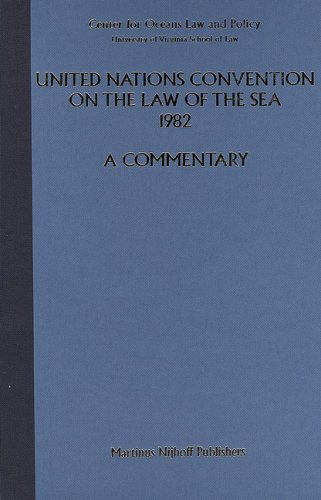 9780792324713: United Nations Convention on the Law of the Sea, 1982:A Commentary Volume II Article 1 to 85 Annexes I and II Final Act, Annex II