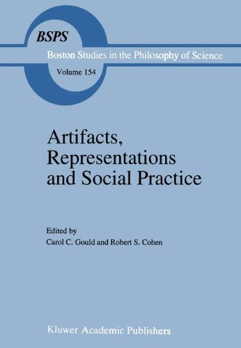 9780792324812: Artifacts, Representations and Social Practice: Essays for Marx Wartofsky (Boston Studies in the Philosophy of Science)