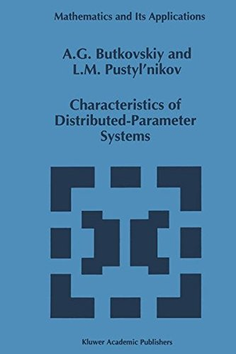 Characteristics of Distributed-Parameter Systems: Handbook of Equations of Mathematical Physics and...