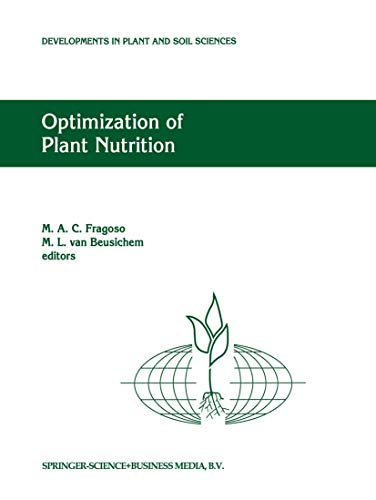 Optimization of Plant Nutrition: Refereed Papers from the Eighth International Colloquium for the ...