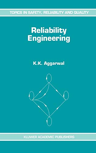 9780792325246: Reliability Engineering (Topics in Safety, Reliability and Quality)