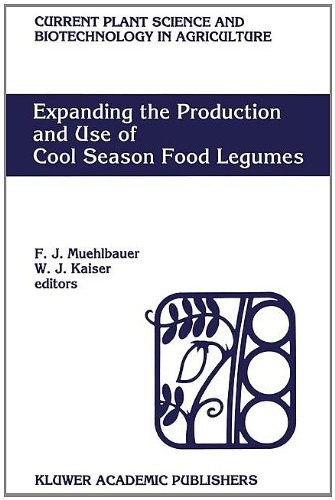 Expanding the Production and Use of Cool Season Food Legumes (Current Plant Science and ...