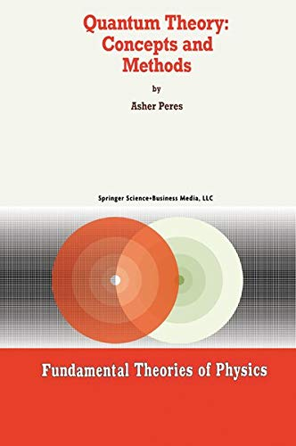 9780792325499: Quantum Theory: Concepts and Methods (Fundamental Theories of Physics)